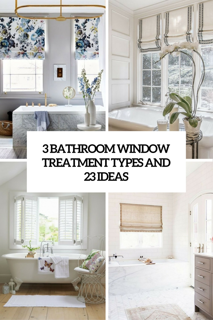 3 bathroom window treatment types and 23 ideas cover